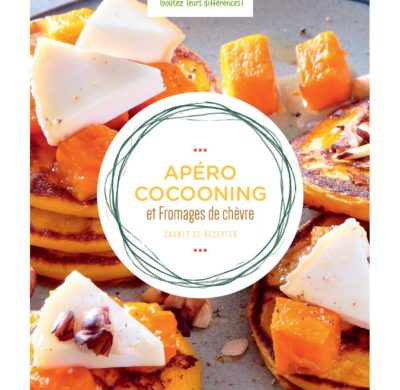 Télécharger le carnet de Recettes Apéro Cocooning et Fromages de chèvre en PDF